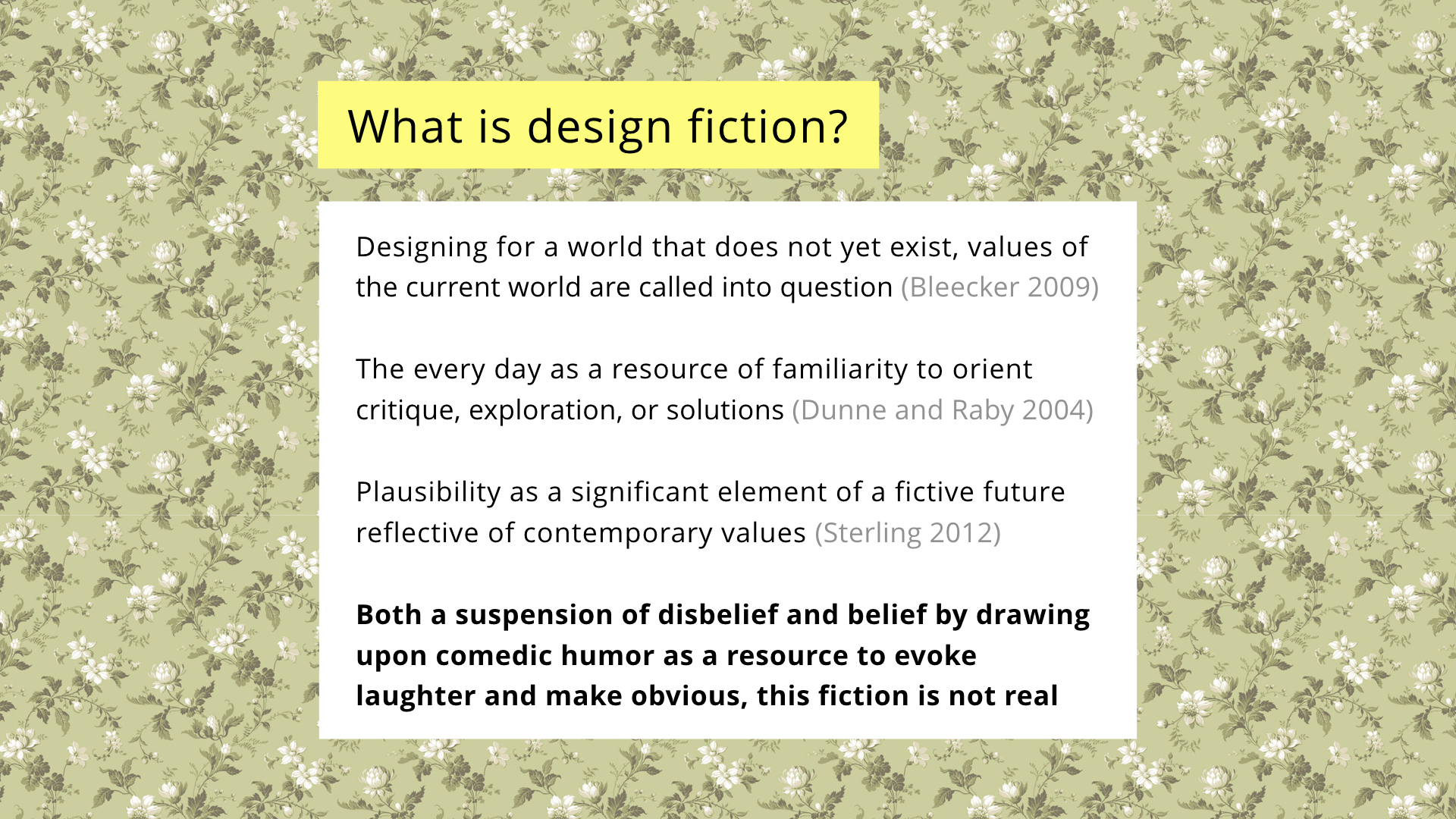 NordiCHI future scenarios presentation: What is design fiction?